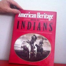 Libros de segunda mano: AMERICAN HERITAGE. BOOK OF INDIANS ( HISTORIA INDIOS AMERICANOS). Lote 175430078