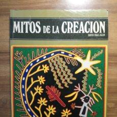 Libros de segunda mano: MITOS DE LA CREACIÓN. LA APARICIÓN DEL HOMBRE EN EL MUNDO - MACLAGAN, DAVID. Lote 175515714