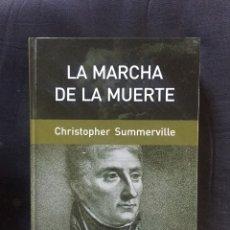 Libros de segunda mano: LA MARCHA DE LA MUERTE CHRISTOPHER SUMMERVILLE. Lote 175698862