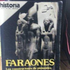 Libros de segunda mano: FARAONES CONSTRUCTORES DE PIRAMIDES.HISTORIA 16. Lote 176420644