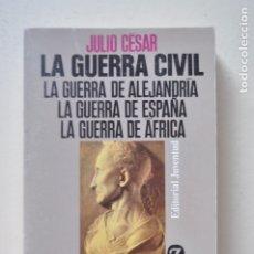 Libros de segunda mano: JULIO CESAR . LA GUERRA CIVIL.LA GUERRA DE ALEJANDRÍA.LA GUERRA DE ESPAÑA.LA GUERRA DE ÁFRICA. Lote 176447180