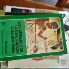 Libros de segunda mano: LOS ORÍGENES DE LA CIVILIZACIÓN. CHILDE, GORDON. ED. FONDO DE CULTURA ECONÓMICA. MADRID 1979.. Lote 176734964