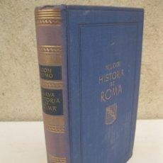 Libros de segunda mano: NUEVA HISTORIA DE ROMA - LEON HOMO - IBERIA - AÑO 1943.. Lote 176818814