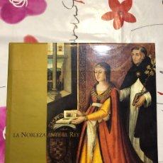 Libros de segunda mano: LA NOBLEZA ANTE EL REY - JOAQUÍN YARZA LUACES. Lote 177859932