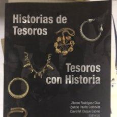 Libros de segunda mano: HISTORIAS DE TESOROS. TESOROS CON HISTORIA.. Lote 178234620