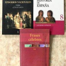 Libros de segunda mano: LOTE 3 LIBROS - EPISODIOS NACIONALES - HISTORIA DE ESPAÑA - FRASES CELEBRES. Lote 178307362
