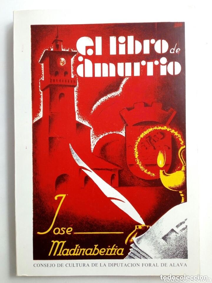EL LIBRO DE AMURRIO (JOSÉ MADINABEITIA) - SEGUNDA EDICIÓN, 1979 - (Libros de Segunda Mano - Historia Antigua)