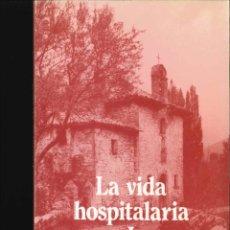 Libros de segunda mano: LA VIDA HOSPITALARIA EN JACA 1983. Lote 178664443