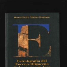 Libros de segunda mano: JACA ESTRATIAGRAFIA DEL EOCEANO OLIGOCENO DE LA CUENCA DE JACA . Lote 178665002
