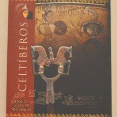 Libros de segunda mano: CELTÍBEROS - TRAS LA ESTELA DE NUMANCIA - JUNTA DE CASTILLA Y LEON - CAJA DUERO. Lote 178667340