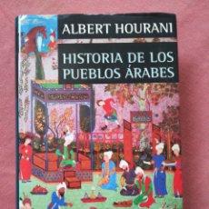 Livros em segunda mão: HISTORIA DE LOS PUEBLOS ÁRABES - ALBERT HOURANI. Lote 178747946