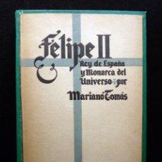 Libros de segunda mano: FELIPE II REY DE ESPAÑA Y MONARCA DEL UNIVERSO. LA ESPAÑA IMPERIAL. M TOMAS. 3ª ED. BIBLIOTECA NUEVA. Lote 178795032