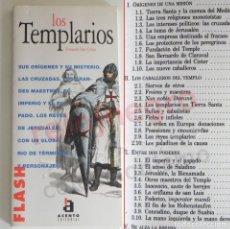 Libros de segunda mano: LOS TEMPLARIOS LIBRO HISTORIA ORÍGENES CRUZADAS RELIGIÓN MISTERIO ORDEN DEL TEMPLE EDAD MEDIA MONJES. Lote 178850870