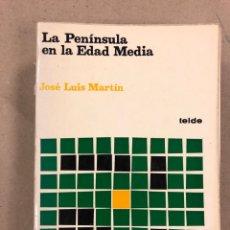 Libros de segunda mano: LA PENÍNSULA EN LA EDAD MEDIA. JOSÉ LUIS MARTÍN. EDITORIAL TEIDE 1980. 967 PÁGINAS.. Lote 178879425