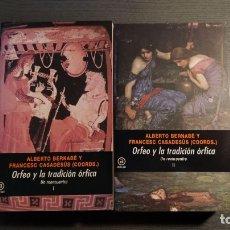 Libros de segunda mano: ORFEO Y LA TRADICIÓN ÓRFICA. UN REENCUENTRO. 2 VOLÚMENES. AKAL. Lote 178905462