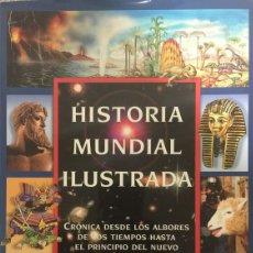 Libros de segunda mano: HISTORIA MUNDIAL ILUSTRADA - JACKIE FORTEY/ DAVIS GILL / CHRISTOS KONDEATIS. Lote 179125228
