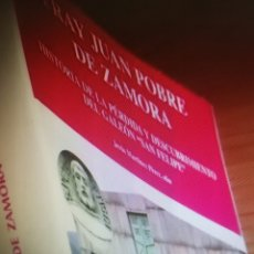 Libros de segunda mano: FRAY JUAN POBRE DE ZAMORA HISTORIA DE LA PÉRDIDA Y DESCUBRIMIENTO DEL GALEÓN SAN FELIPE. Lote 179156175