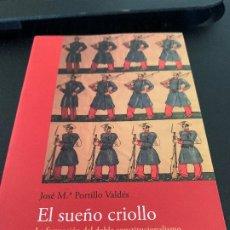 Libros de segunda mano: EL SUEÑO CRIOLLO. Lote 205748631