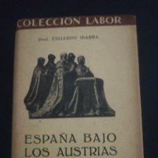 Libros de segunda mano: EDUARDO IBARRA, ESPAÑA BAJO LOS ASTURIAS. Lote 179209568