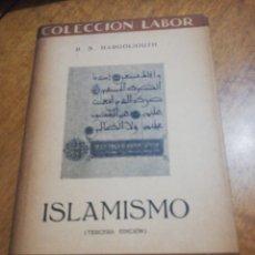 Libros de segunda mano: D. S. MARGOLIOUTH, ISLAMISMO . Lote 179210296