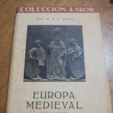 Libros de segunda mano: H. W. C. DAVIS, EUROPA MEDIEVAL . Lote 179210351