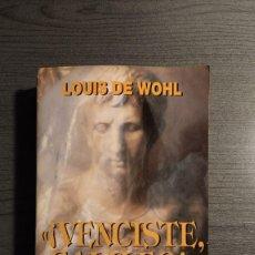 Libros de segunda mano: VENCISTE GALILEO , HISTORIA DEL EMPERADOR JULIANO EL APOSTATA , LOUIS DE WOHL , EDICIONES ASTOR.. Lote 179324593