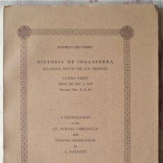 Libros de segunda mano: HISTORIA DE INGLATERRA LLAMADA FRUCTO DE LOS TIENPOS - RODRIGO DE CUERO - CESARE MALFATTI 1975. Lote 179403308