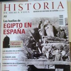 Libros de segunda mano: HISTORIA DE IBERIA VIEJA. Nº 63. LAS HUELLAS DE EGIPTO EN ESPAÑA. -. Lote 179525956
