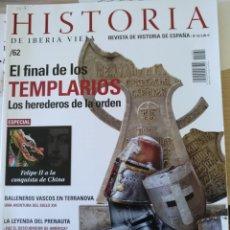 Libros de segunda mano: HISTORIA DE IBERIA VIEJA. Nº 62. EL FINAL DE LOS TEMPLARIOS, LOS HEREDEROS DE LA ORDEN. -. Lote 179525962