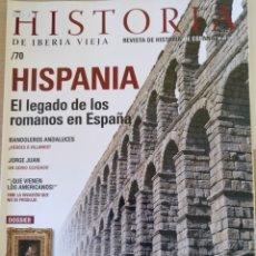 Libros de segunda mano: HISTORIA DE IBERIA VIEJA. Nº 70. HISPANIA, EL LEGADO DE LOS ROMANOS EN ESPAÑA. -. Lote 179525967