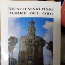 Libros de segunda mano: LIBRO MUSEO MARÍTIMO TORRE DEL ORO AÑO 1992. Lote 179949745