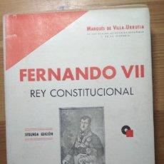Libros de segunda mano: FERNANDO VII - REY CONSTITUCIONAL - HISTORIA DIPLOMÁTICA DE ESPAÑA 1820-1823. Lote 180139151