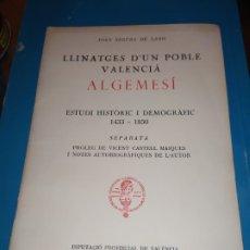 Libros de segunda mano: UNICO LLINATGES D'UN POBLE VALENCIA ALGEMESÍ JOAN SEGURA DE LAGO 1975 SEPARATA ALFONS EL MAGNANIM. Lote 180148025