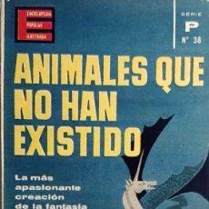 Libros de segunda mano: ANIMALES QUE NO HAN EXISTIDO / VIRGILIO STRADA. BARCELONA : EDICIONES G.P., 1964. (SERIE P. ; 38).. Lote 231449655