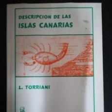 Libros de segunda mano: DESCRIPCIÓN DE LAS ISLAS CANARIAS - LEONARDO TORRIANI. Lote 180238622