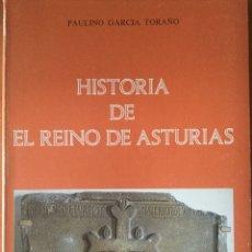 Libros de segunda mano: PAULINO GARCIA TORAÑO. HISTORIA DEL REINO DE ASTURIAS (718-910). Lote 180238718