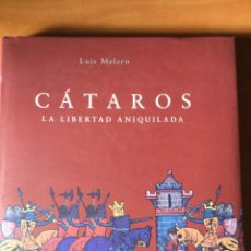 Libros de segunda mano: LUIS MELERO. CÁTAROS. LA LIBERTAD ANIQUILADA . . Lote 180242167