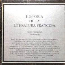 Libros de segunda mano: HISTORIA DE LA LITERATURA FRANCESA. Lote 180268281