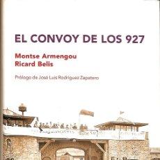 Libros de segunda mano: EL CONVOY DE LOS 927. Lote 180268430