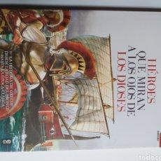 Libros de segunda mano: ARTE GRIEGO .HÉROES QUE MIRAN A LOS OJOS DE LOS DIOSES . ÓSCAR MARTÍNEZ. LA HISTORIA DE GRECIA DESDE. Lote 180389531