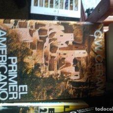 Libros de segunda mano: EL PRIMER AMERICANO - C.W. CERAM - ED. DESTINO - 1973. Lote 180843337