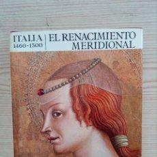 Libros de segunda mano: EL UNIVERSO DE LAS FORMAS - ITALIA 1460-1500 - EL RENACIMIENTO MERIDIONAL - AGUILAR - 1965. Lote 180854681