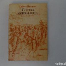 Libros de segunda mano: LIBRERIA GHOTICA. DOLORS BRAMON. CONTRA MOROS I JUEUS.DISCRIMINACIONS AL PAIS VALENCIÀ.1981. Lote 180895115