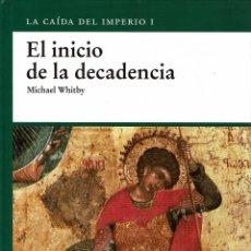 Libros de segunda mano: OSPREY MILITAR - EL IMPERIO ROMANO - INICIO DE LA DECADENCIA. TAPA DURA V. Lote 180898036