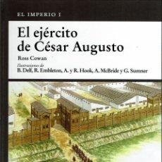 Libros de segunda mano: OSPREY MILITAR - EL IMPERIO ROMANO - EL EJÉRCITO DE CÉSAR AUGUSTO. TAPA DURA V. Lote 180898287