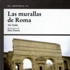 Libros de segunda mano: OSPREY MILITAR - EL IMPERIO ROMANO - LAS MURALLAS DE ROMA. TAPA DURA V. Lote 180898376
