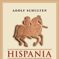 Libros de segunda mano: HISPANIA. ADOLF SCHULTEN. NUEVO. Lote 180902192