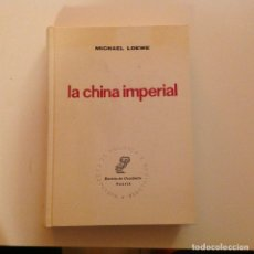 Libros de segunda mano: LA CHINA IMPERIAL. MICHAEL LOEWE. REVISTA DE OCCIDENTE.. Lote 181147201