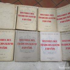 Libros de segunda mano: CARLISMO - HISTORIA DEL TRADICIONALISMO ESPAÑOL - MELCHOR FERRER, TEJERA, ACEDO - 8 PRIMEROS TOMOS +. Lote 181956690