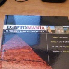 Libros de segunda mano: EGIPTOMANÍA Nº 1 EL FASCINANTE MUNDO DEL ANTIGUO EGIPTO - PLANETA 2003 TAPA DURA *IMPECABLE*. Lote 77529869
